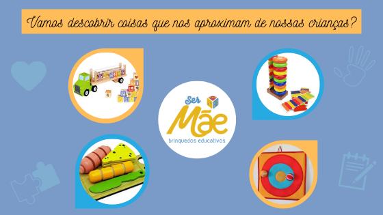 crianças-aproximar-pais-filhos-loja-ser-mae-brinquedos-educativos-presente-infantil